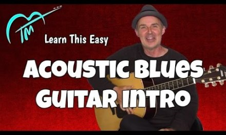 How To Play Easy Acoustic Blues Guitar Intro