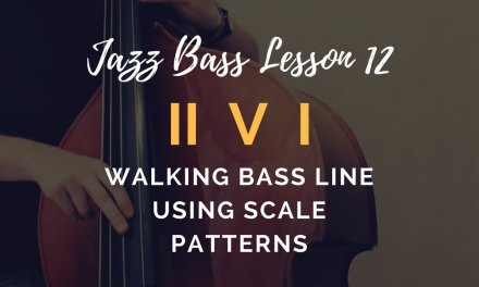 Jazz Bass Lesson #12 // Walking bass line using scale patterns