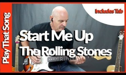 Start Me Up By The Rolling Stones Guitar Lesson