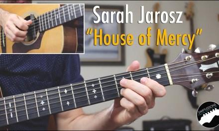 "Sarah Jarosz ""House of Mercy"" Guitar Lesson"