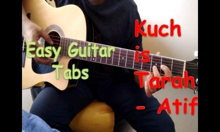 Kuch is tarah Easy Guitar tabs (solo) lesson | Atif Aslam | Doorie