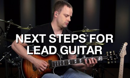 The Next Steps For Lead Guitar – Lead Guitar Lesson #12