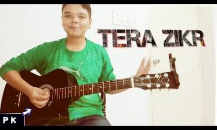 Tera Zikr Darshan Raval full guitar lesson Hindi!!