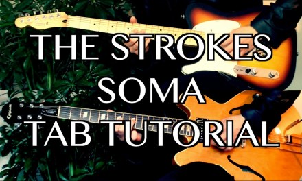 Soma – The Strokes ( Guitar Tab Tutorial & Cover )