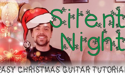 """""""Silent Night"""" Guitar Tutorial   A Very Easy Christmas Song On Guitar – Chords and Strumming"""