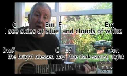 What A Wonderful World –  Louis Armstrong – easy chords guitar lesson – on-screen chords and lyrics