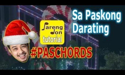 Sa Paskong Darating – Chords Guitar Tutorial – #PasCHORDS series ni Pareng Don