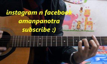 Sun Le Zara – Romantic Song – 1921 – Easy Hindi Guitar Lesson cover chords