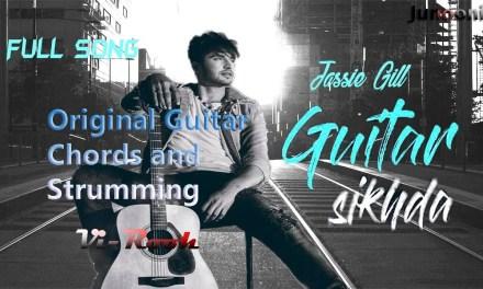 Guitar sikhda Jassi Gill | Jaani | Orginal guitar Chords and chord Lesson by Viru
