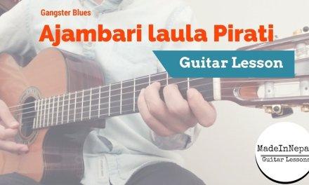 gangster blues – ajambari laula pirati guitar lesson chords tab