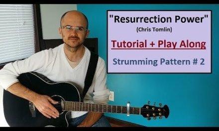 """RESURRECTION POWER"" (Chris Tomlin) Tutorial + Play Along. Beginner Guitar Lesson. Henry Braun"