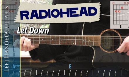 Radiohead – Let Down | acoustic guitar lesson