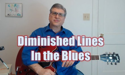 Blues Improvising – Diminished Lines and Patterns (Guitar Lesson with TAB)