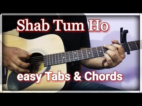 best Tum Ho Song Lyrics With Guitar Chords image collection
