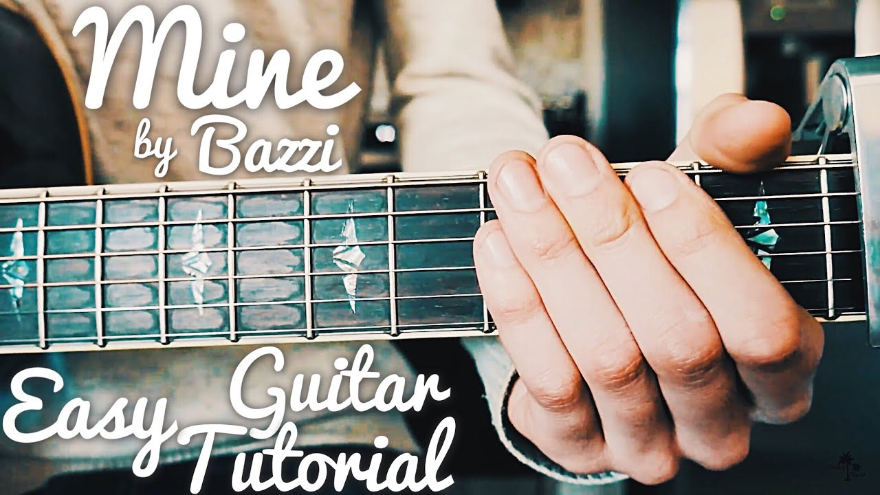 Mine Bazzi Guitar Lesson For Beginners Mine Guitar Tutorial