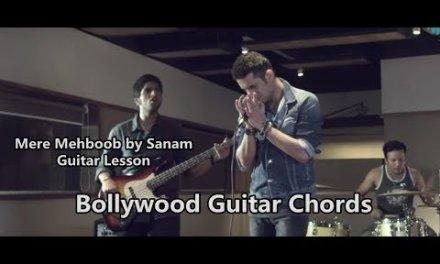 Mere Mehboob Qayamat Hogi by Sanam Guitar Chords Lesson by Bollywood Guitar Chords