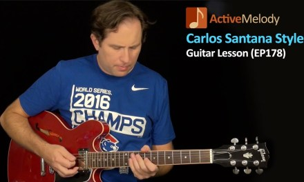 Carlos Santana Guitar Lesson – Dorian Mode Guitar Lesson – EP178