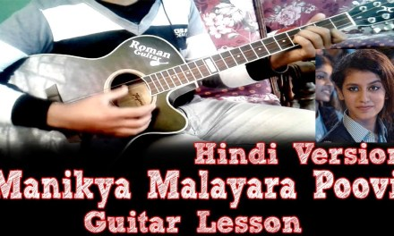 Manikya Malayara Poovi – Hindi Version | Easy Guitar Lesson | Priya Prakash | Roman Guitar's