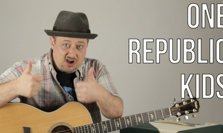 One Republic – Kids – Acoustic Guitar Lesson – How to Play on Guitar – Easy Acoustic Songs