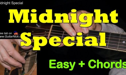 MIDNIGHT SPECIAL: Easy Guitar Lesson + TAB + CHORDS by GuitarNick