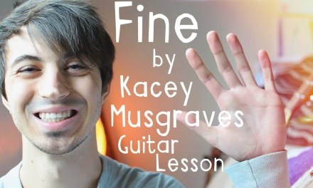 Fine by Kacey Musgraves Guitar Tutorial // Guitar Lessons for Beginners!
