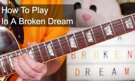 'In a Broken Dream' Python Lee Jackson (feat. Rod Stewart) Guitar Lesson