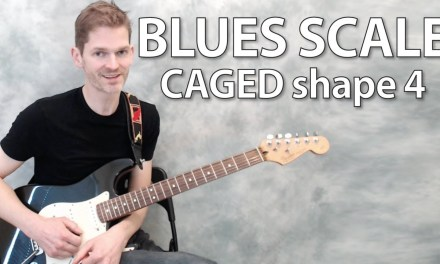Blues scale CAGED shape 4 – guitar lesson