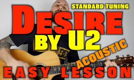 How to Play Desire by U2 easy 3 chord lesson