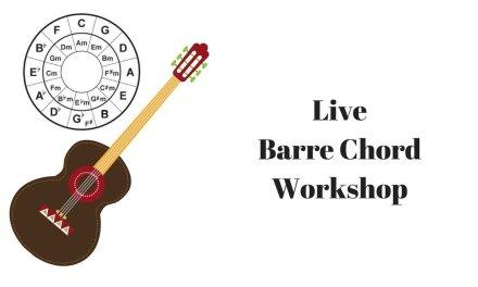 Live Guitar Lesson – Barre Chord Workshop