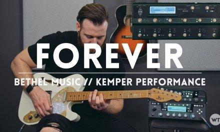 Forever (Bethel Music) – Kemper Performance (electric guitar) – FREE Kemper Performance