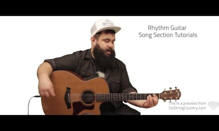 Body Like A Back Road Guitar Lesson and Tutorial – Sam Hunt