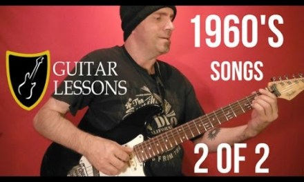 1960's POPULAR ROCK SONGS – Guitar Lesson