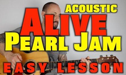 Pearl Jam -Alive Acoustic Guitar Lesson
