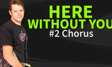 How To Play Here without you Guitar Lesson #2 Chorus