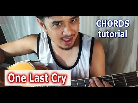 Guitar Tutorial One Last Cry Chords Bryan Mc Knight Pareng Don
