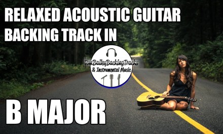 Relaxed Acoustic Guitar Backing Track In B Major