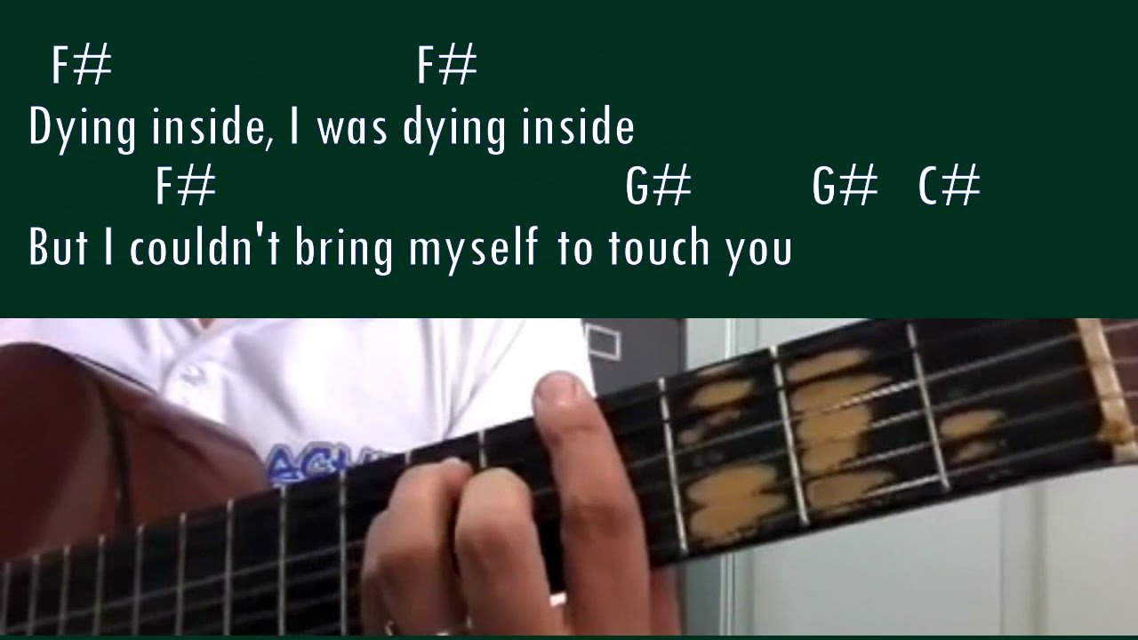 Dying Inside To Hold You Guitar Chords The Glog