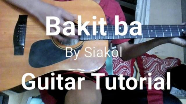 Bakit ba Guitar Tutorial by Siakol Chords | The Glog