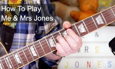 'Me & Mrs Jones' Billy Paul Guitar Lesson