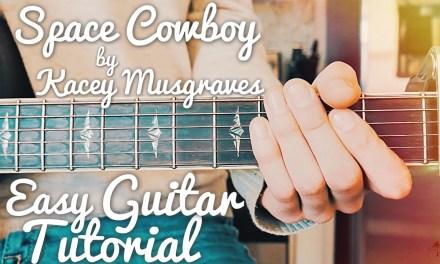 Space Cowboy Kacey Musgraves Guitar Tutorial //  Space Cowboy Guitar // Lesson #420
