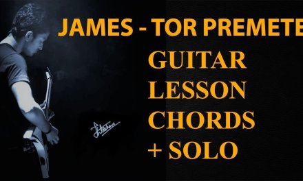 Tor Premete | Satta | James Full Guitar Tutorial (lesson) solo + chords