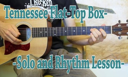 Tennessee Flat Top Box – Guitar Lesson – Johnny Cash