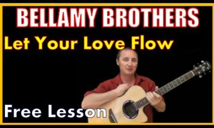 Let Your Love Flow by The Bellamy Brothers – Free Lesson