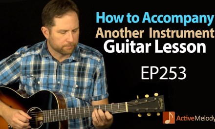 How to accompany another instrument on guitar – Guitar Lesson  – Tribute to Levon Helm – EP253