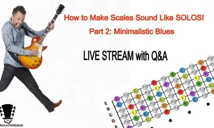 How To Make Scales Sound Like Solos – Part 2: Minimalistic Blues