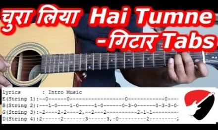 Chura liya hai tumane jo dil ko | Easy Guitar Lesson | Guitar Tabs