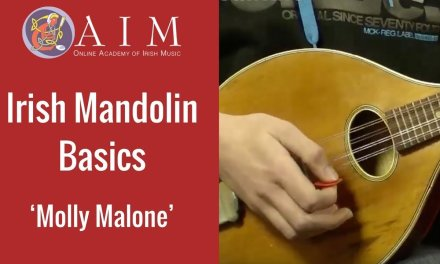 Beginner Irish Mandolin Lesson: Learn Molly Malone + The Scale of G