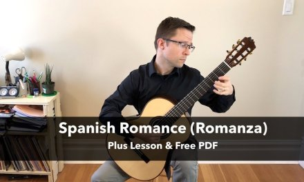 Spanish Romance / Romanza (Lesson & Free PDF) for Classical Guitar