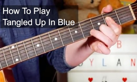 'Tangled Up In Blue 'Bob Dylan Acoustic Guitar Lesson