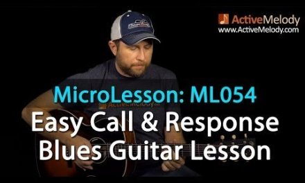 Easy Call & Response Style Blues Guitar Lesson – ML054